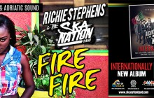 RICHIE STEPHENS & THE SKA NATION BAND FIRE FIRE GIRL